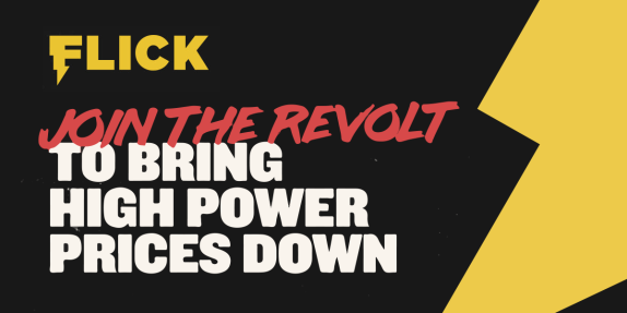 flick-says-flick-the-power-industry-join-the-revolt-today