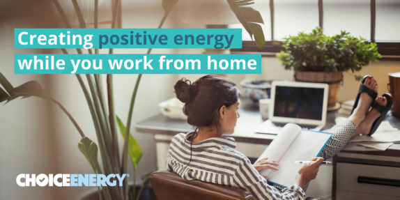 creating-positive-energy-while-you-work-from-home
